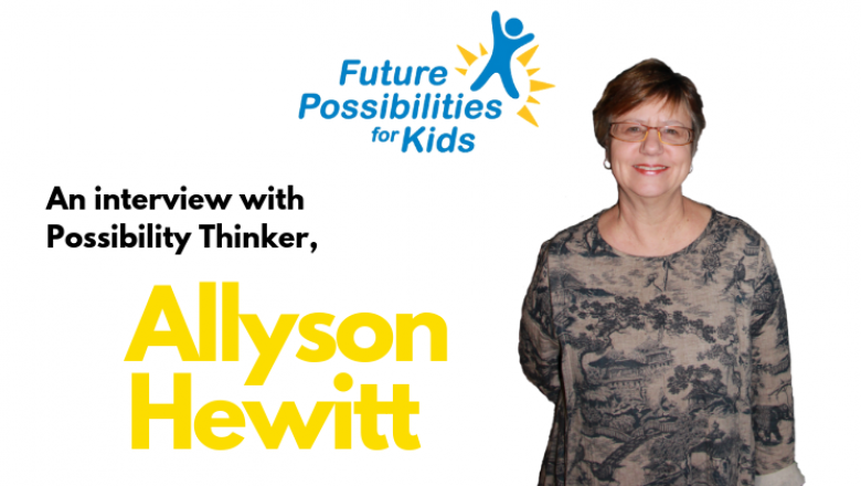 Possibility Thinker – Allyson Hewitt